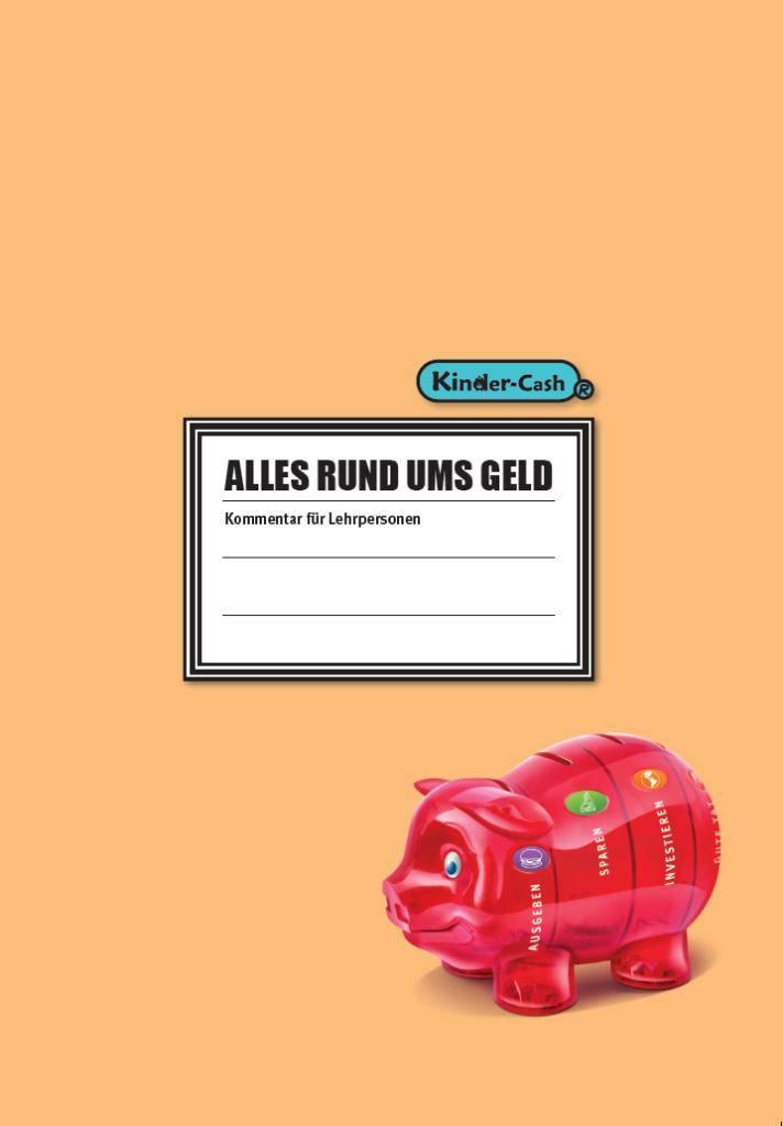 Kinder Cash Alles Rund Ums Geld U2013 Für Lehrpersonen Kinder Cash