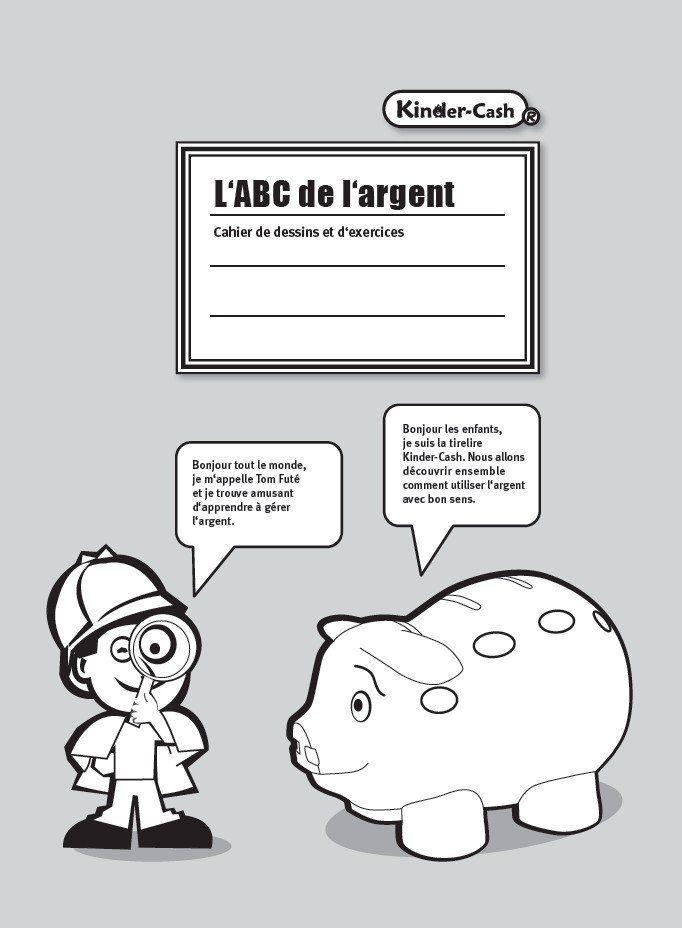 L'ABC de l'argent - Cahier de dessins et d'exercices
